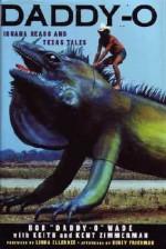 Daddy-O: Iguana Heads and Texas Tales - Bob Wade, Keith Zimmerman, Kent Zimmerman