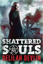 Shattered Souls - Delilah Devlin