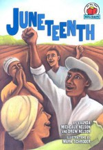 Juneteenth (On My Own Holidays) - Vaunda Micheaux Nelson, Drew Nelson, Mark Schroder