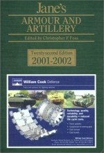 Jane's Armour And Artillery 2001 2002 (Janes Armour And Artillery, 2001 2002) - Christopher F. Foss