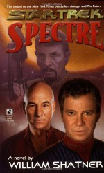 Spectre - William Shatner, Judith Reeves-Stevens, Garfield Reeves-Stevens