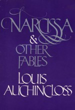 Narcissa, and Other Fables - Louis Auchincloss