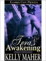 Tera's Awakening - Kelly Maher