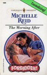 The Morning After - Michelle Reid