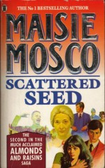 The Scattered Seed - Maisie Mosco, Maisie Masco