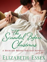 The Scandal Before Christmas - Elizabeth Essex