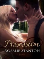 Possession - Rosalie Stanton
