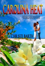 Carolina Heat - Christi Barth