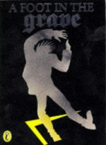 A Foot in the Grave - Joan Aiken, Jan Pieńkowski