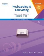 Keyboarding & Formatting Essentials: Complete Course Lessons 1-120 [With CDROM] - Susie H. VanHuss, Connie M. Forde, Donna L. Woo