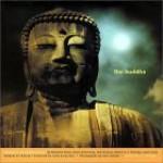 The Buddha - Tom Morgan, Glen Allison, Jack Kerouac, Hermann Hesse, Karen Armstrong, Surya Das