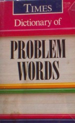 Dictionary of Problem Words - George Jenkins, Betty Kirkpatrick