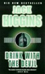 Drink With The Devil - Jack Higgins
