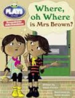 Julia Donaldson Plays Where, Oh Where Is Mrs Brown? (Turquoise) - Vivian French