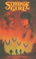 Strange Girl Volume 4: Golden Lights (Strange Girl Volume 4) - Rick Remender, Peter Bergting
