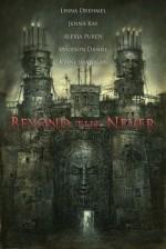 Beyond the Never Anthology - Linna Drehmel, Jenna Kay, Alexia Purdy, Madison Daniel, Kyani Swanigan
