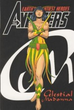The Avengers: Celestial Madonna - Steve Englehart, Sal Buscema, Roy Thomas