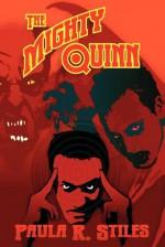 The Mighty Quinn - Paula R. Stiles
