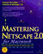 Mastering Netscape 2.0 Mac - Greg Holden, Tim Webster