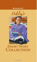 Addy's Short Story Collection - Connie Rose Porter