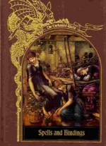 Spells and Bindings - Time-Life Books