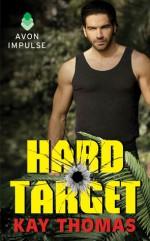 Hard Target - Kay Thomas