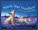 North Star Numbers: A Minnesota Number Book - Kathy-Jo Wargin, Laurie Caple