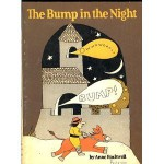 Bump in the Night - Anne F. Rockwell