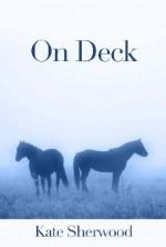 On Deck - Kate Sherwood