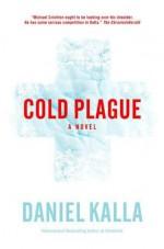 Cold Plague - Daniel Kalla