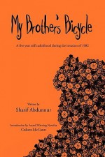My Brother's Bicycle - Sharif Abdunnur, Colum McCann