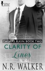 Clarity of Lines (Thomas Elkin #2) - N.R. Walker