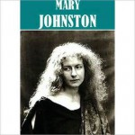 The Essential Mary Johnston Collection (9 books) - Mary Johnston