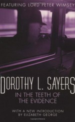 In the Teeth of the Evidence - Dorothy L. Sayers