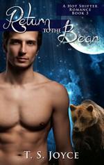 Return to the Bear (Bear Valley Shifters Book 3) - T.S. Joyce