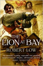 The Lion at Bay - Robert Low