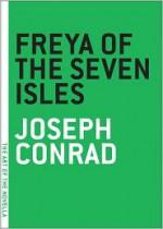 Freya of the Seven Isles - Joseph Conrad