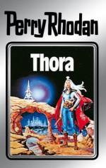 """Perry Rhodan 10: Thora (Silberband): 4. Band des Zyklus """"Altan und Arkon"""" (Perry Rhodan-Silberband) (German Edition) - Kurt Mahr, Kurt Brand, William Voltz, Johnny Bruck"""