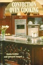 Convection Oven Cooking - Linda A. Verkler