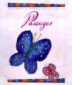 Passages: A Woman's Personal Journey - Flavia Weedn