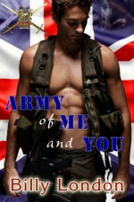 Army of Me and You - Billy London