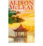 After Shanghai - Alison McLeay