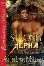 Strong Alpha - Anitra Lynn McLeod