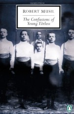 The Confusions of Young Törless - Robert Musil, Shaun Whiteside, J.M. Coetzee
