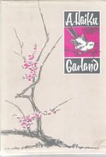 A Haiku Garland - Matsuo Bashō, Kobayashi Issa, Yosa Buson, Kikaku, Shiki, Sokan, Peter Beilenson, Jeff Hill