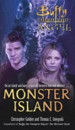 Monster Island - Christopher Golden, Thomas E. Sniegoski, Joss Whedon