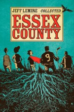 The Collected Essex County - Jeff Lemire