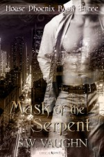 Mask of the Serpent - S.W. Vaughn