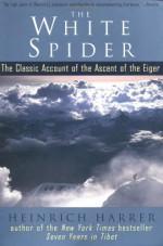 The White Spider - Heinrich Harrer