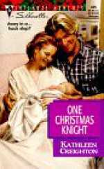 One Christmas Knight (The Sisters Waskowitz, #1) - Kathleen Creighton